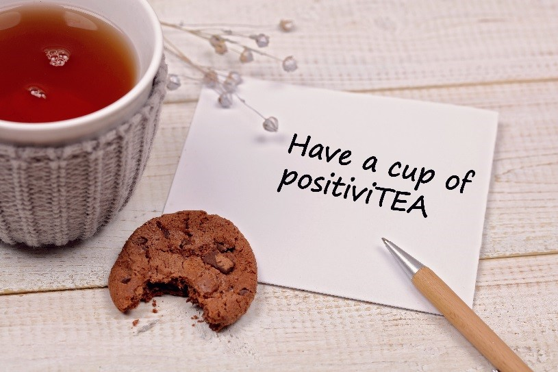 Have a cup of poisitiviTEA